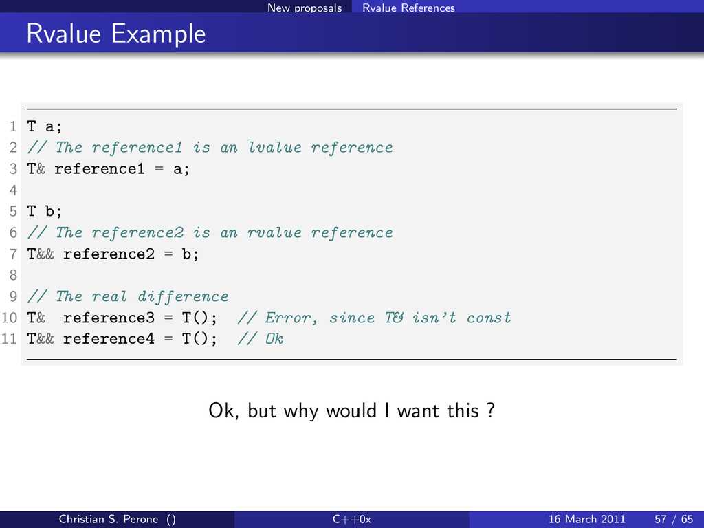 New proposals Rvalue References Rvalue Example ...