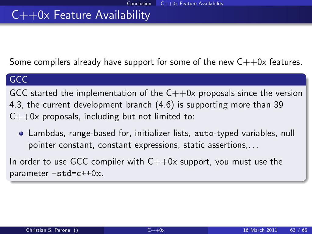 Conclusion C++0x Feature Availability C++0x Fea...