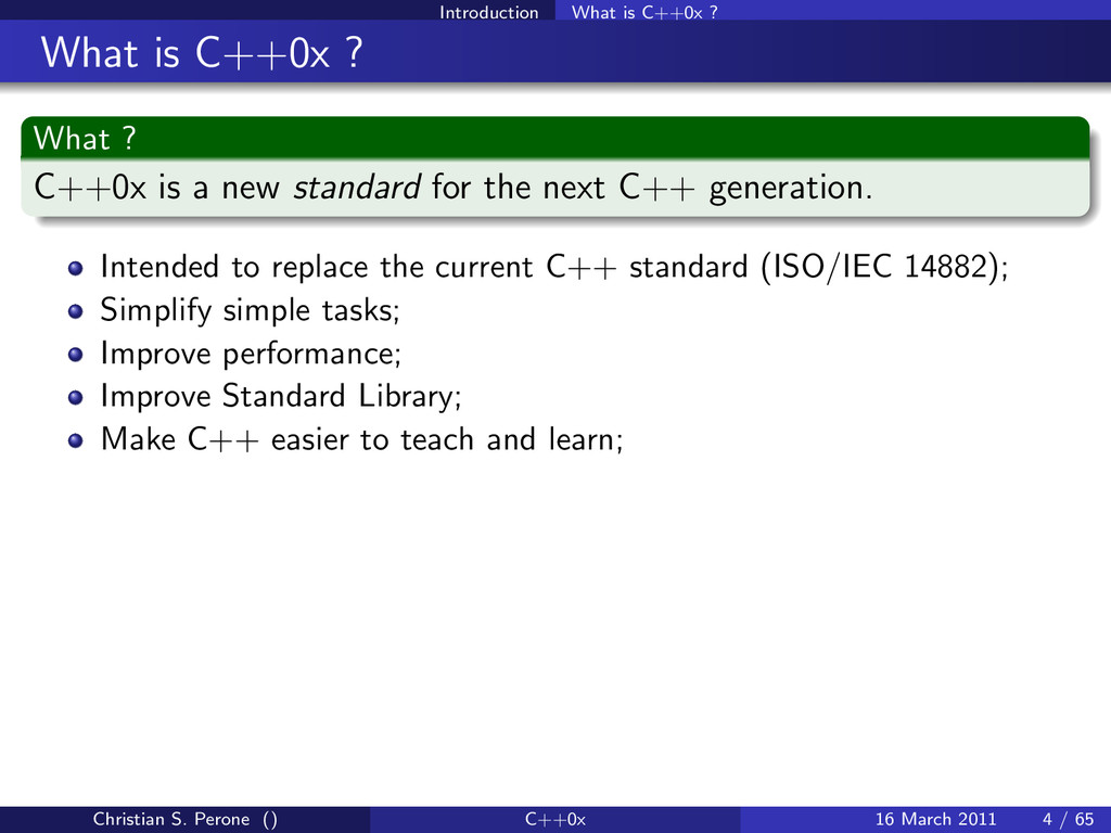 Introduction What is C++0x ? What is C++0x ? Wh...