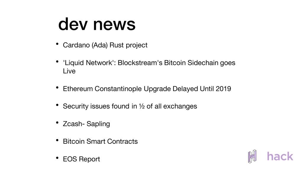 • Cardano (Ada) Rust project • 'Liquid Network'...