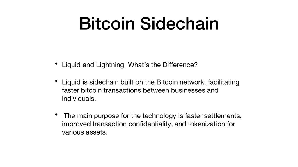 Bitcoin Sidechain • Liquid and Lightning: What'...