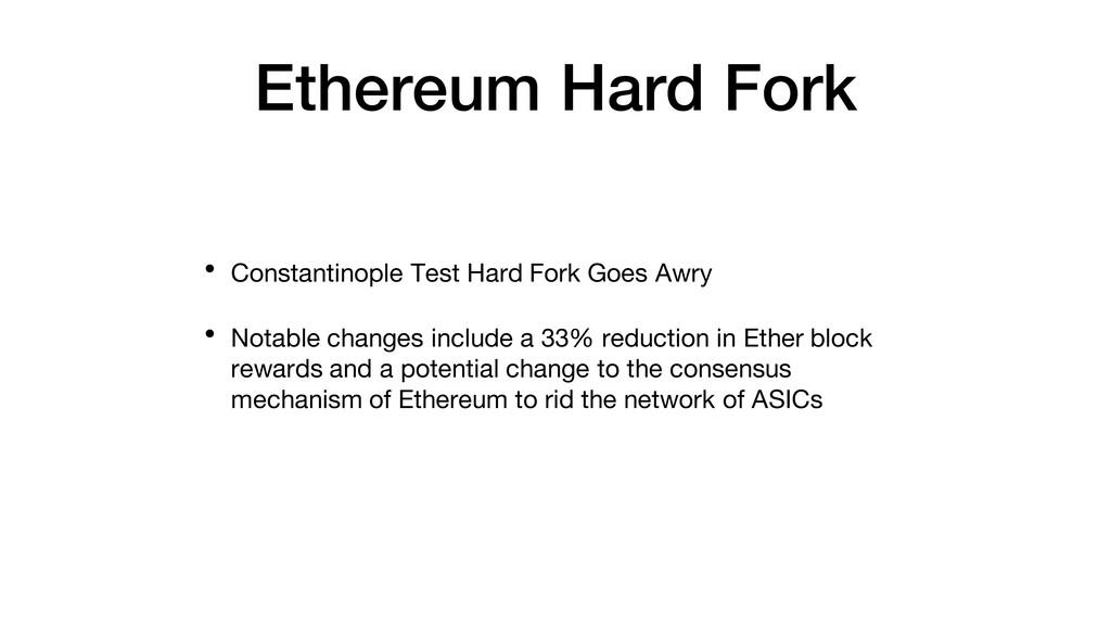 Ethereum Hard Fork • Constantinople Test Hard F...