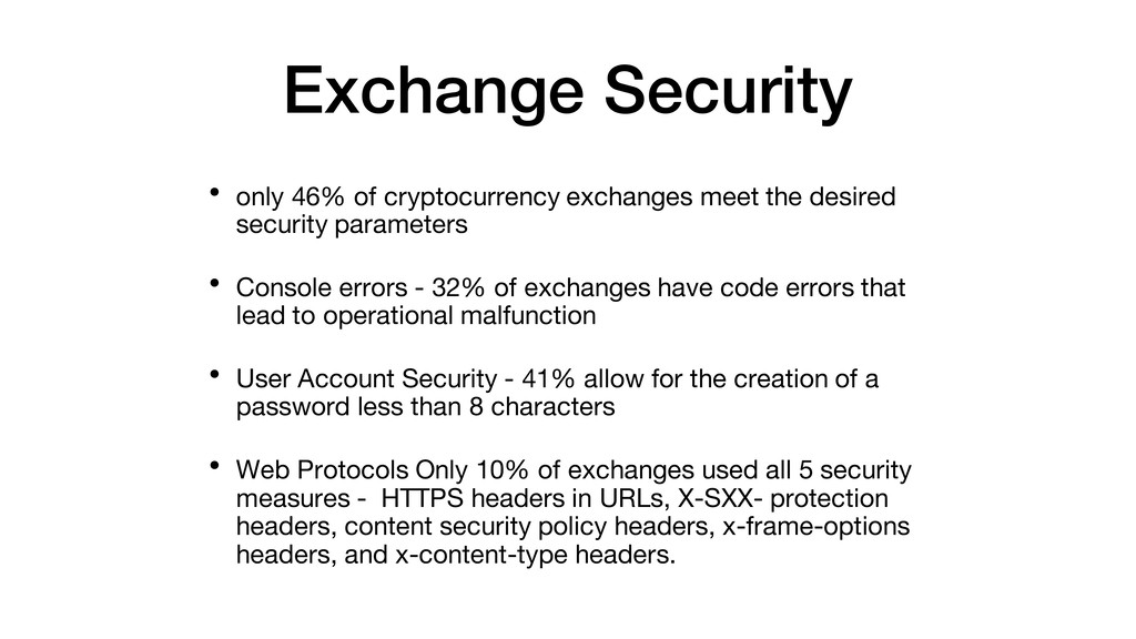 Exchange Security • only 46% of cryptocurrency ...