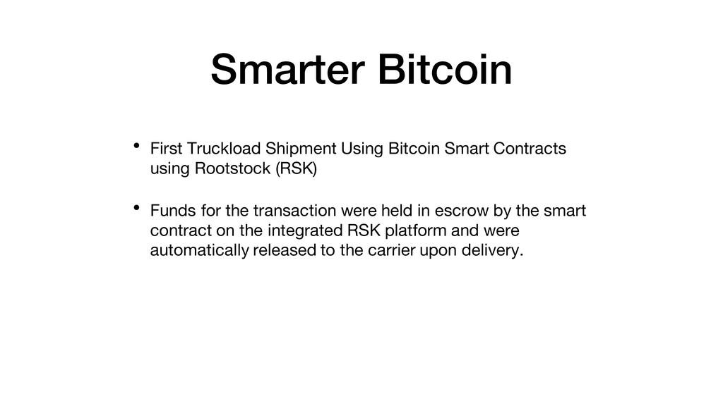 Smarter Bitcoin • First Truckload Shipment Usin...