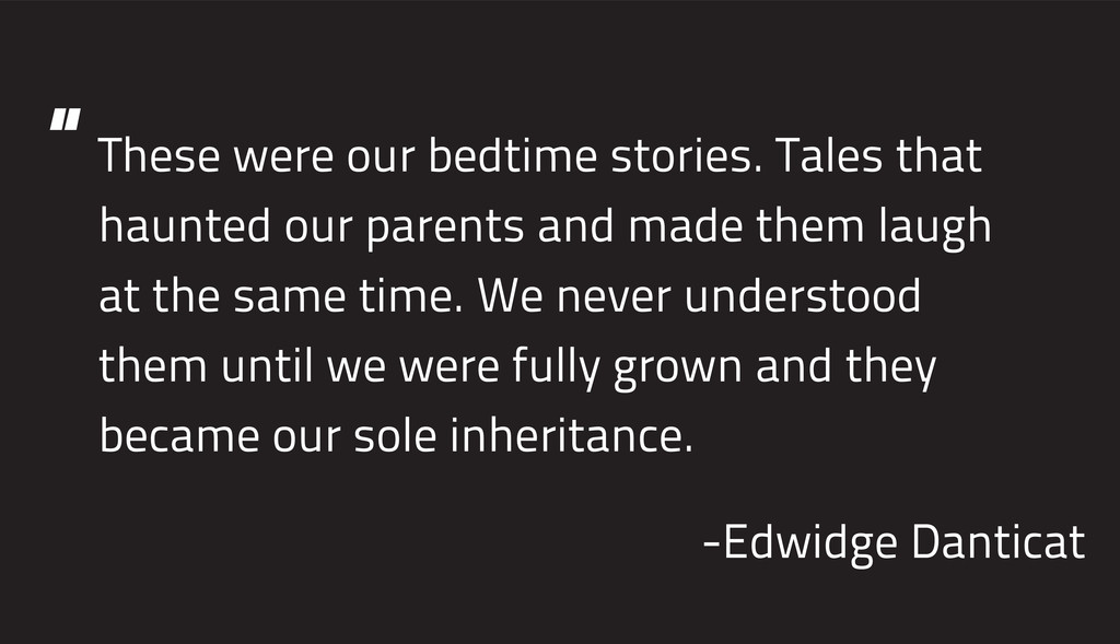 These were our bedtime stories. Tales that haun...