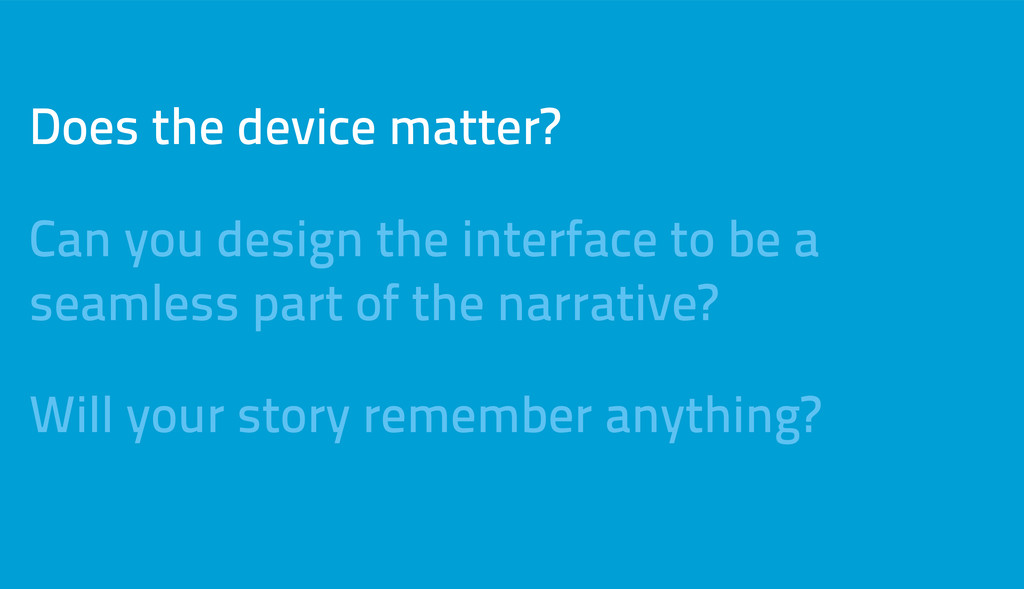 Does the device matter? Can you design the inte...