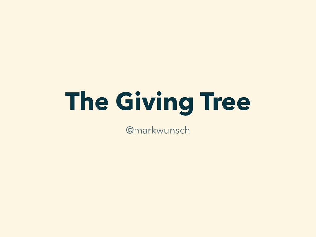The Giving Tree @markwunsch
