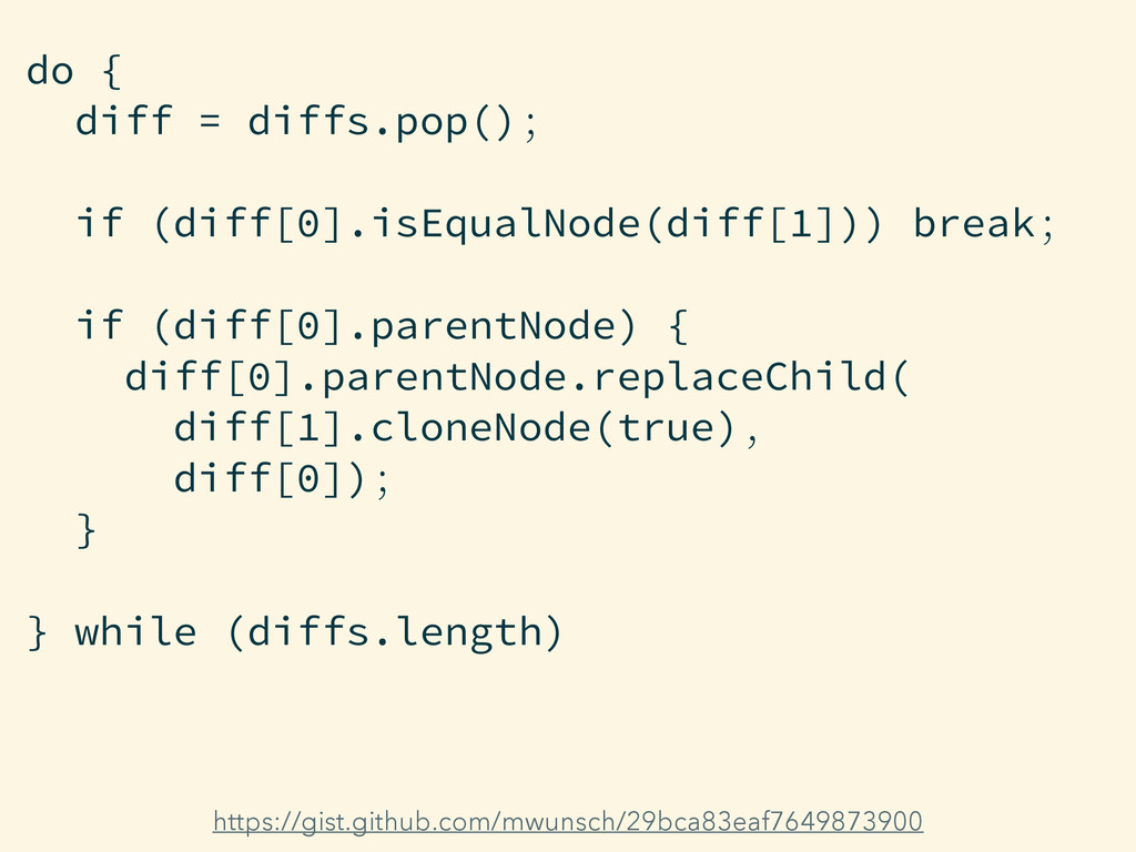 do { diff = diffs.pop(); if (diff[0].isEqualNod...