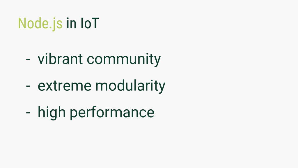 Node.js in IoT - vibrant community - extreme mo...