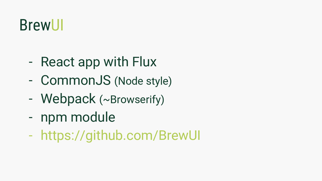 BrewUI - React app with Flux - CommonJS (Node s...