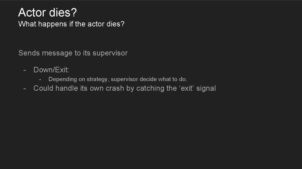 Actor dies? What happens if the actor dies? Sen...