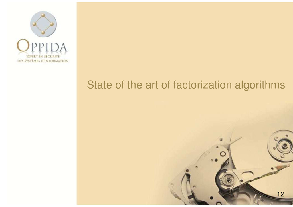 12 State of the art of factorization algorithms