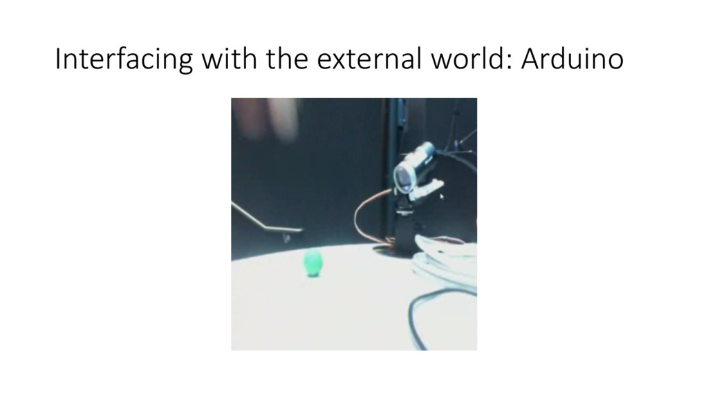 Interfacing with the external world: Arduino