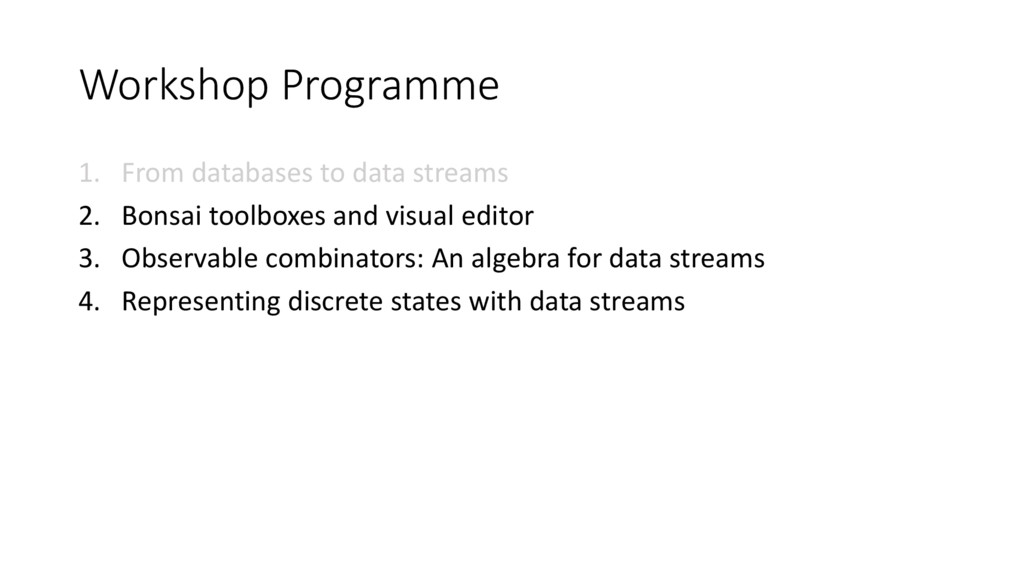 Workshop Programme 1. From databases to data st...