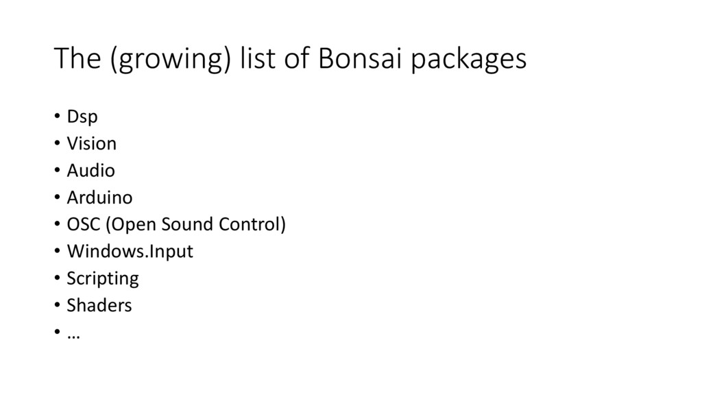 The (growing) list of Bonsai packages • Dsp • V...