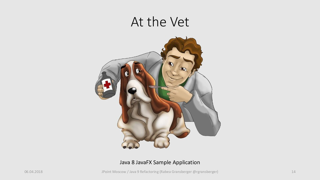 At the Vet 06.04.2018 14 JPoint Moscow / Java 9...