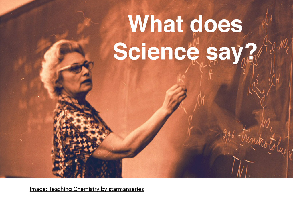 What does! Science say? Image: Teaching Chemist...