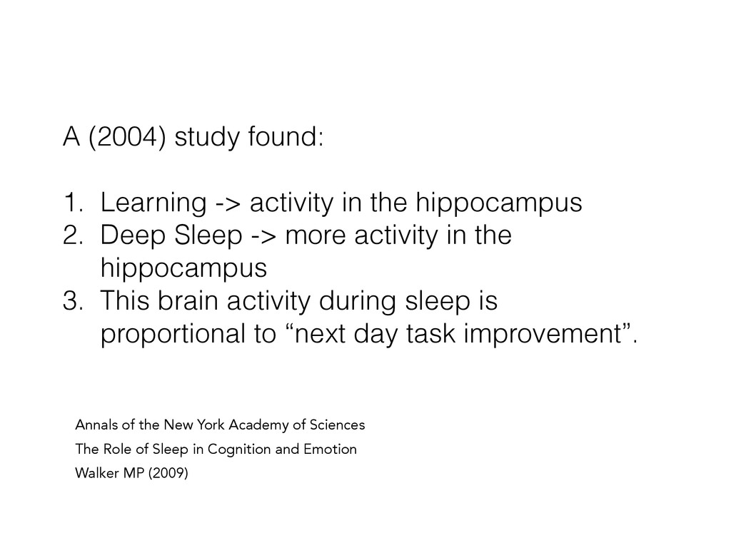 A (2004) study found: ! 1. Learning -> activity...
