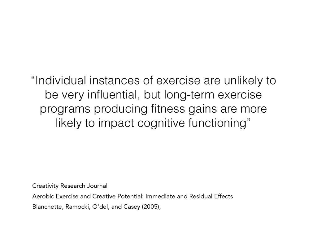 """""""Individual instances of exercise are unlikely ..."""