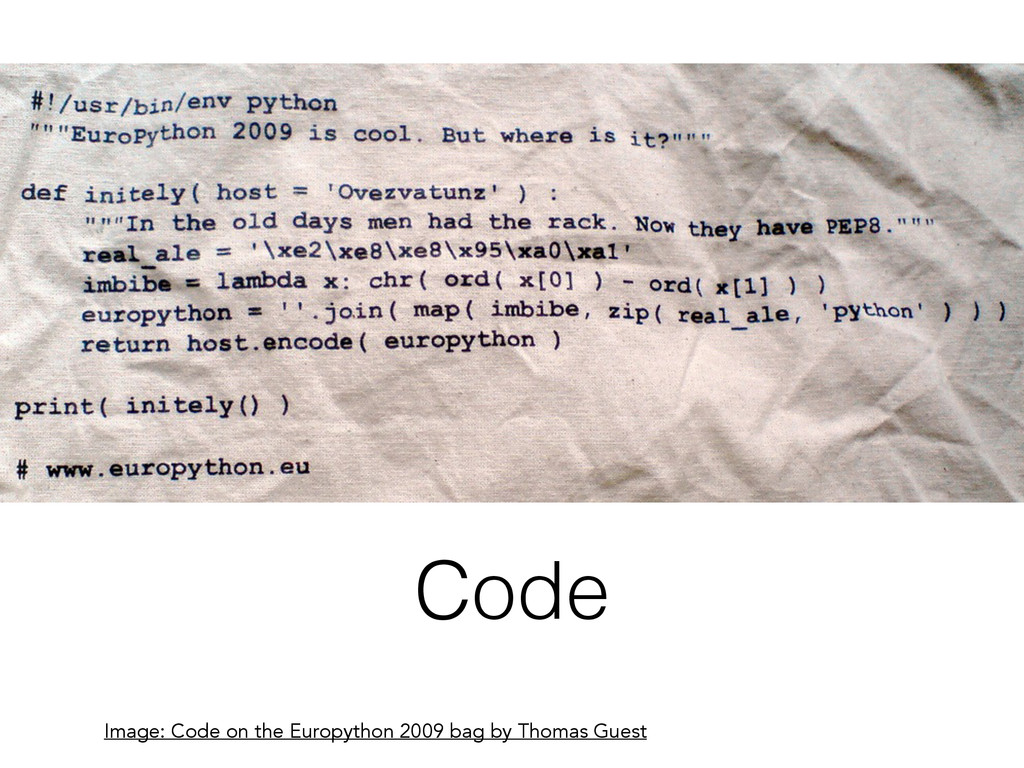 Code Image: Code on the Europython 2009 bag by ...