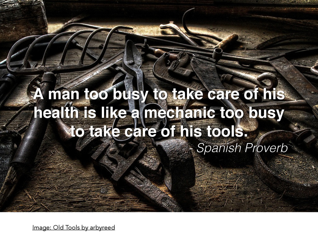 A man too busy to take care of his! health is l...