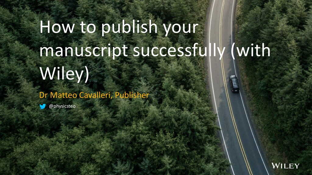 How to publish your manuscript successfully (wi...