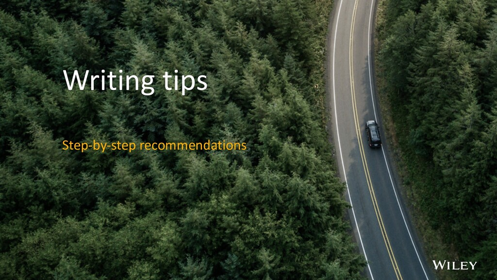 Writing tips Step-by-step recommendations