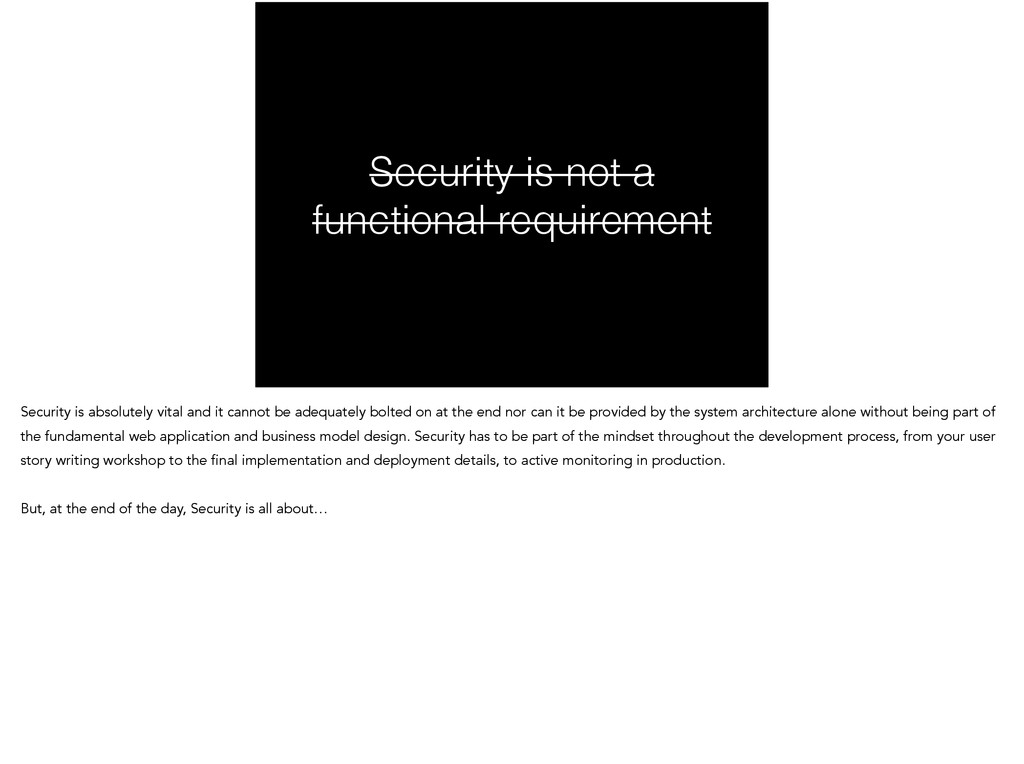 Security is not a functional requirement Securi...
