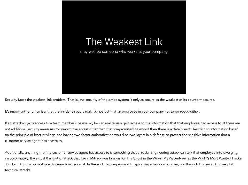 The Weakest Link may well be someone who works ...