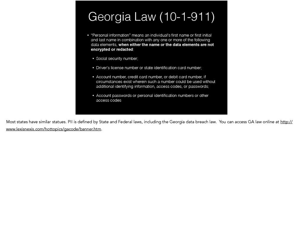 "Georgia Law (10-1-911) • ""Personal information""..."