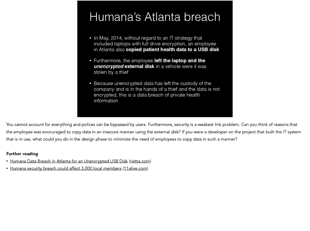Humana's Atlanta breach • In May, 2014, without...