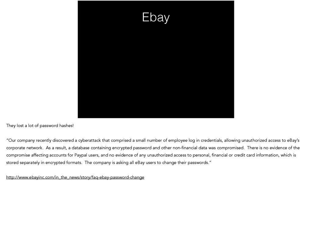 """Ebay They lost a lot of password hashes! ! """"Our..."""