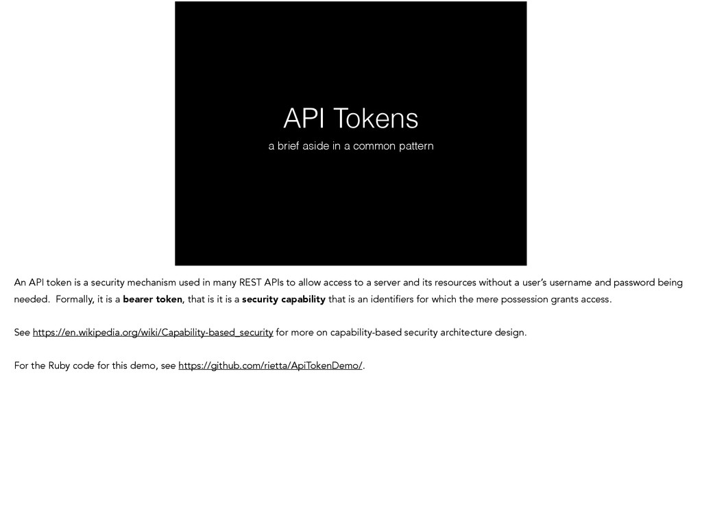API Tokens a brief aside in a common pattern An...