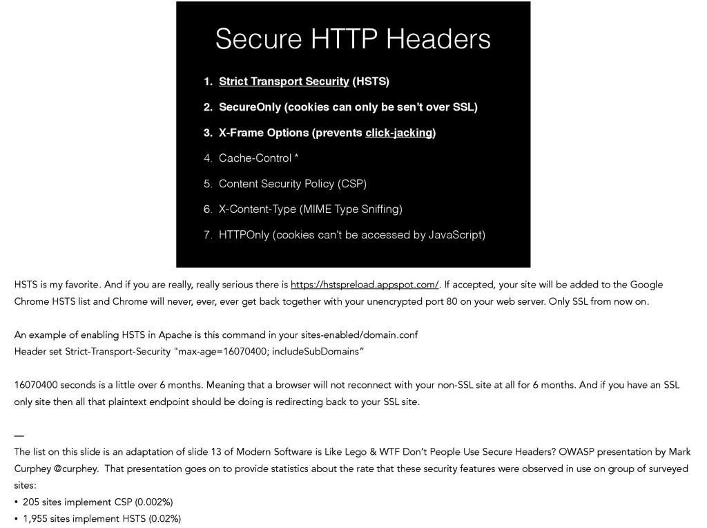 1. Strict Transport Security (HSTS)! 2. SecureO...