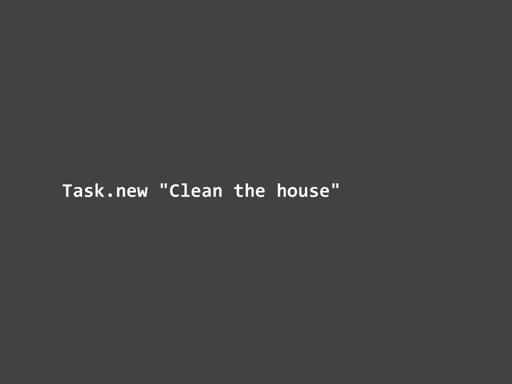 Task.new	