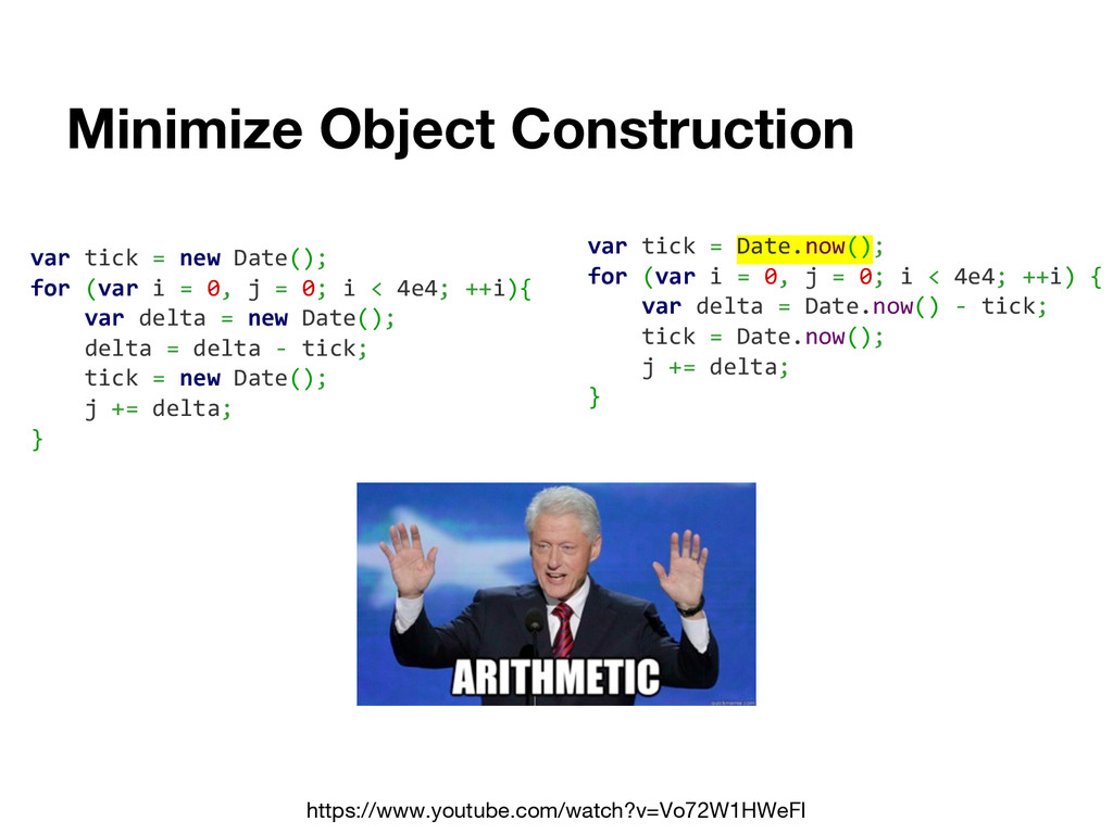 Minimize Object Construction https://www.youtub...