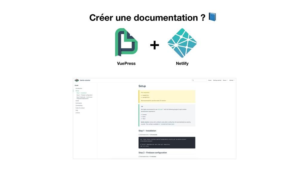 Créer une documentation ?  VuePress Netlify +