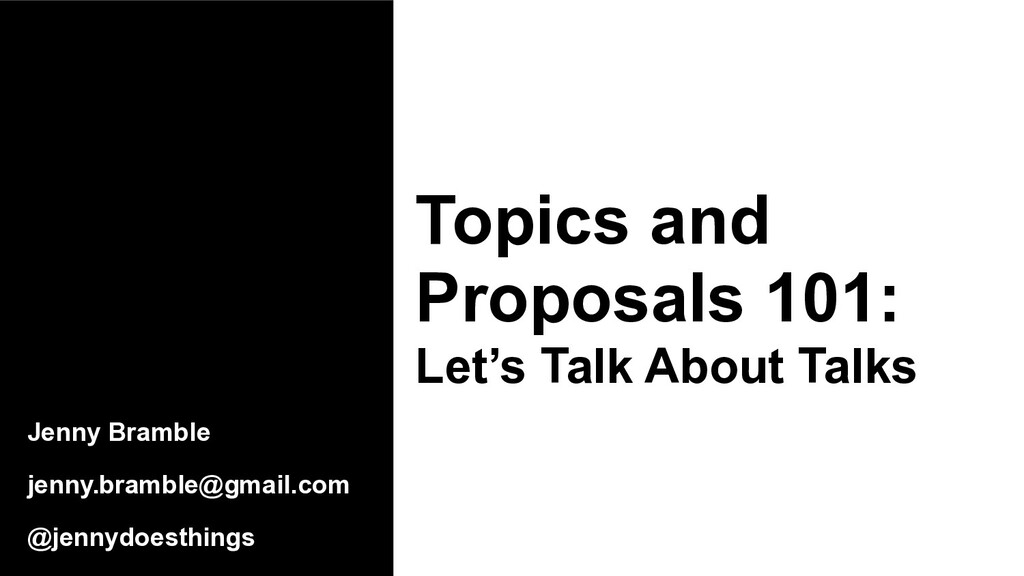Topics and Proposals 101: Let's Talk About Talk...
