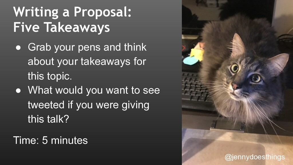 Writing a Proposal: Five Takeaways ● Grab your ...