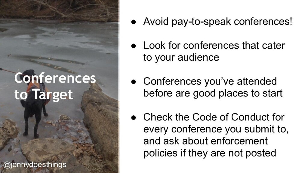 Conferences to Target ● Avoid pay-to-speak conf...