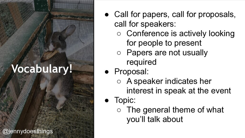Vocabulary! ● Call for papers, call for proposa...