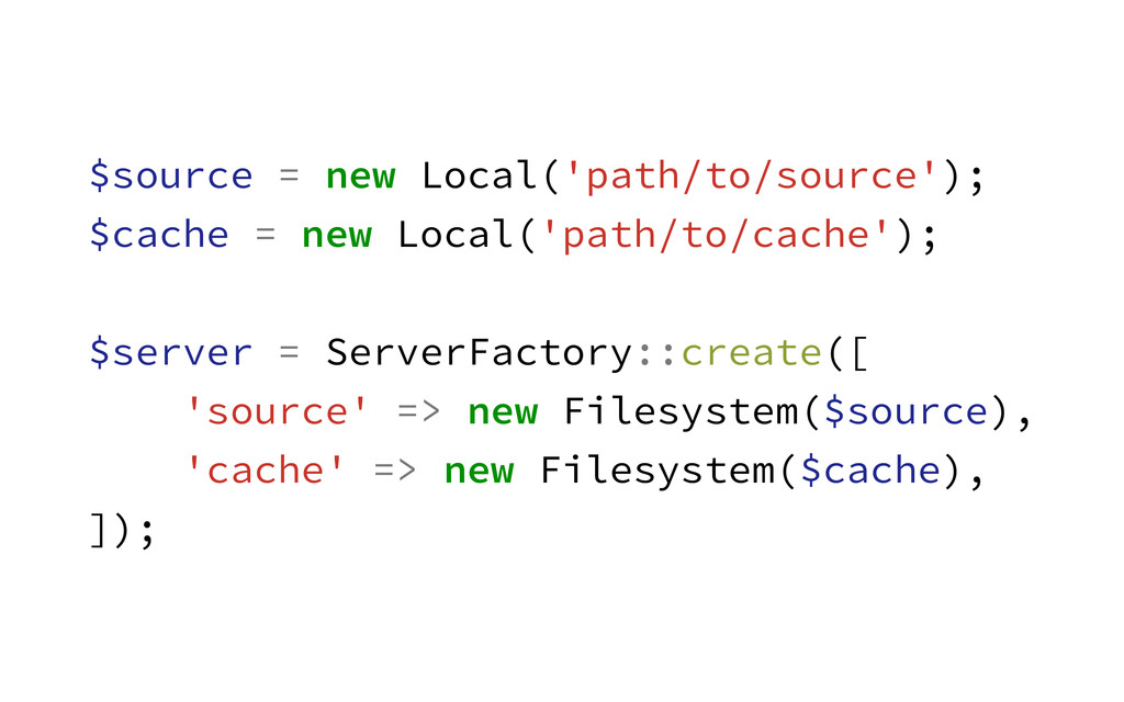 $source = new Local('path/to/source'); $cache =...