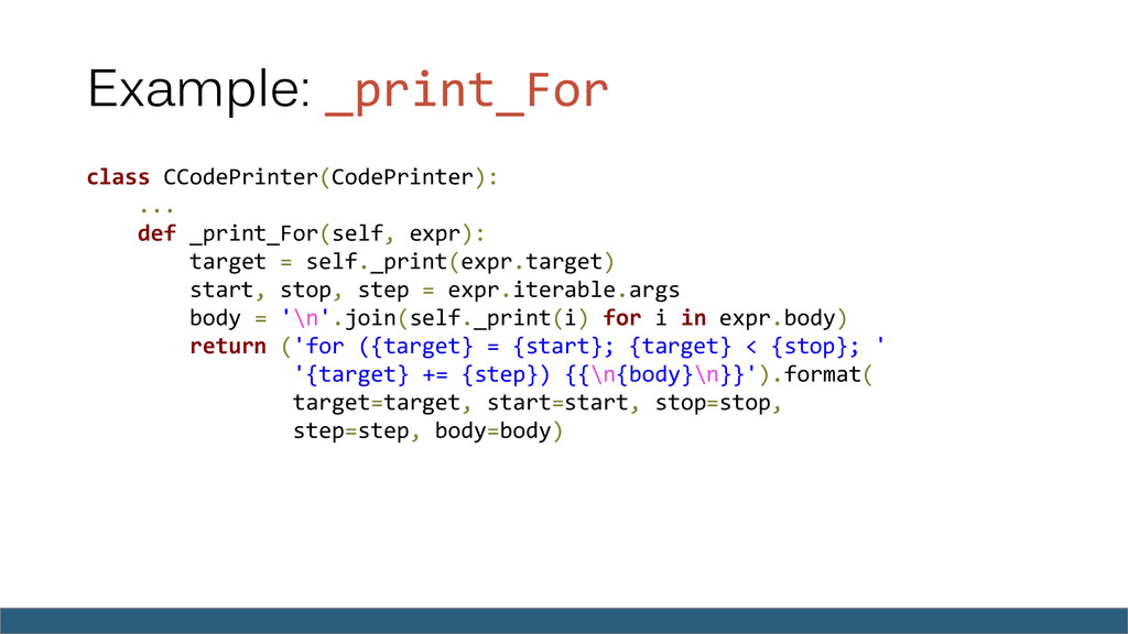 Example: _print_For class CCodePrinter(CodePrin...