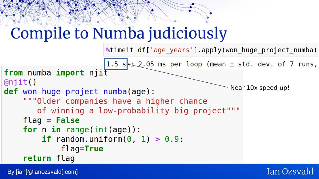 Compile to Numba judiciously By [ian]@ianozsval...