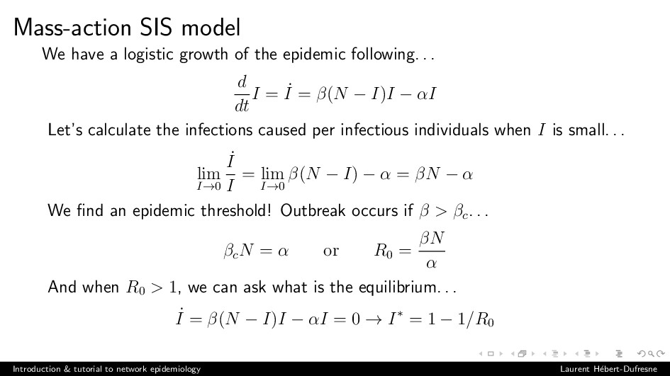 Mass-action SIS model We have a logistic growth...