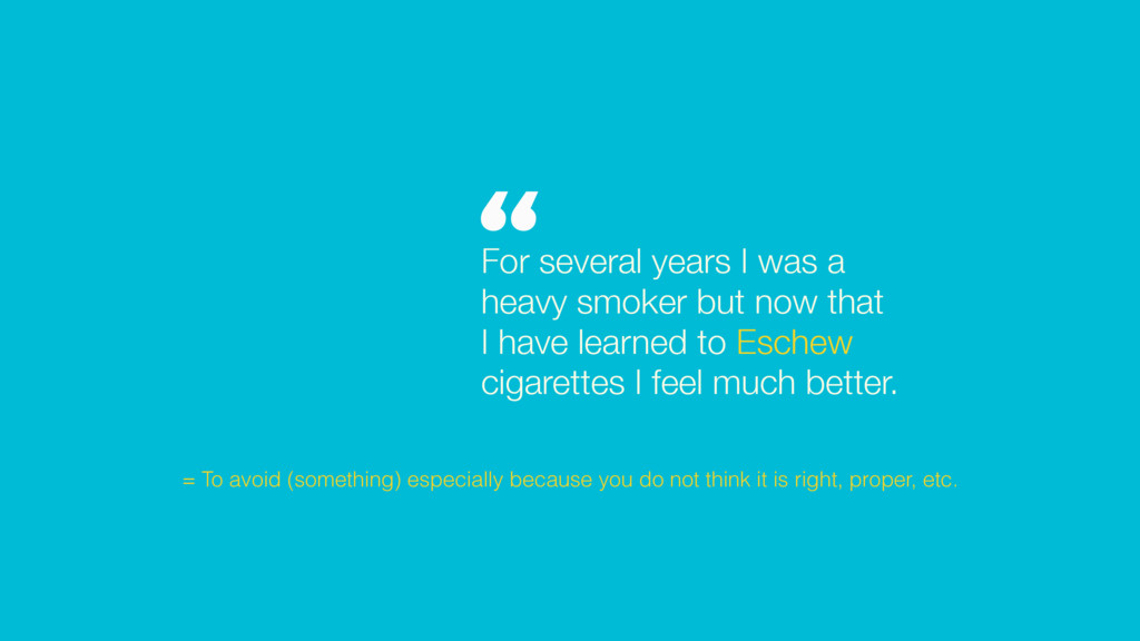 For several years I was a heavy smoker but now ...