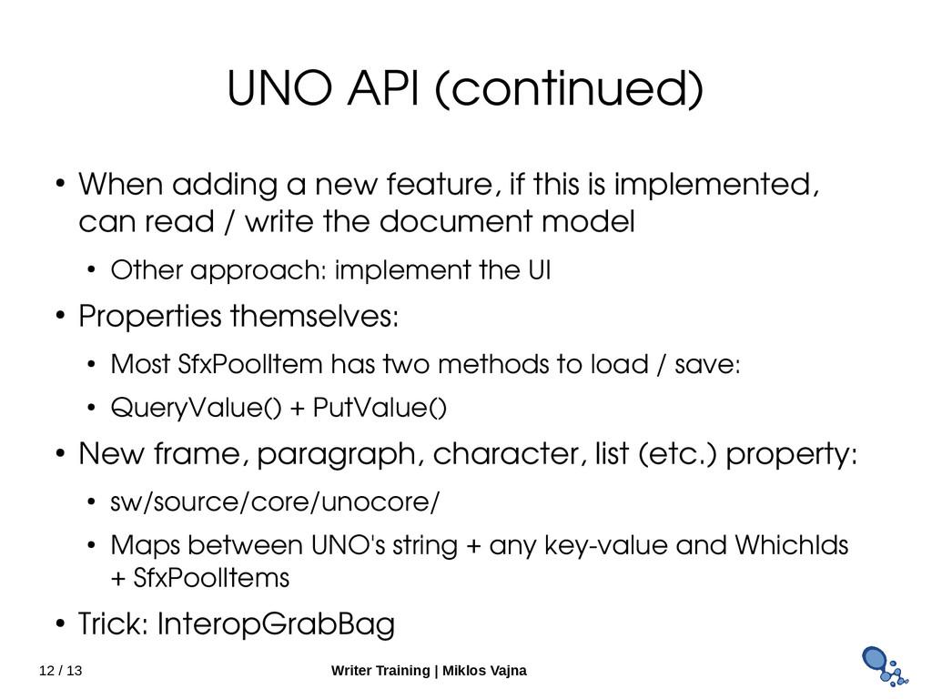 12 / 13 Writer Training   Miklos Vajna UNO API ...