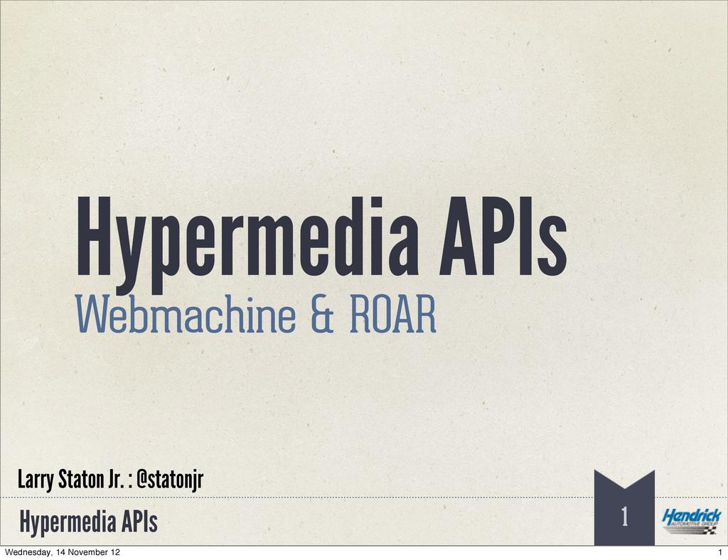 Hypermedia APIs Hypermedia APIs Webmachine & RO...