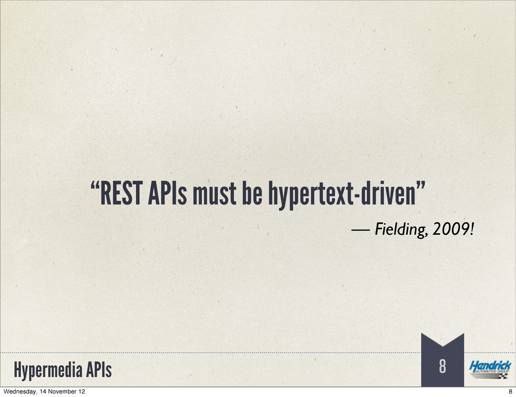"Hypermedia APIs ""REST APIs must be hypertext-dr..."