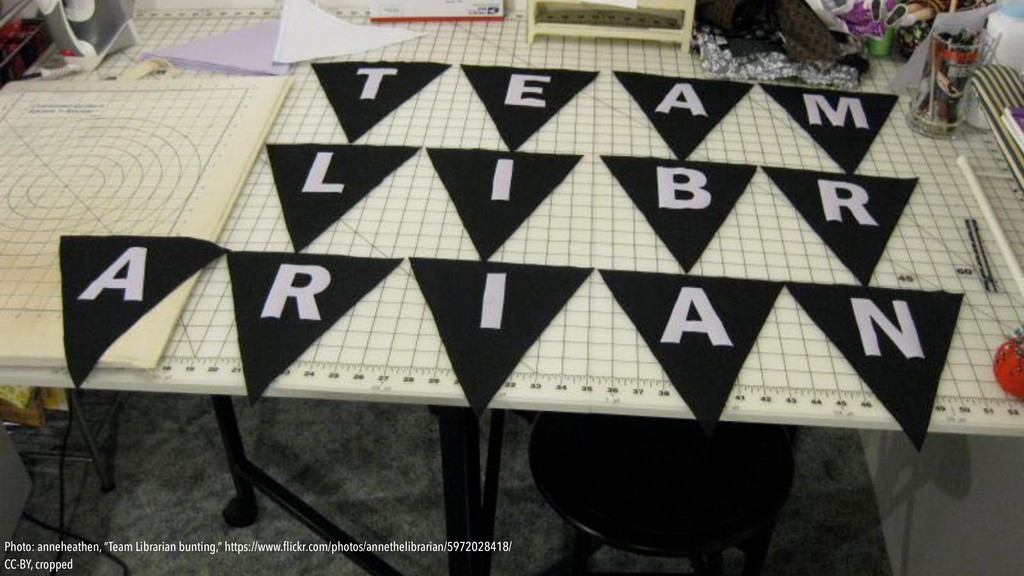 "Photo: anneheathen, ""Team Librarian bunting,"" h..."